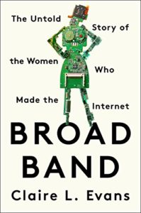 Broad Band, Claire Evans